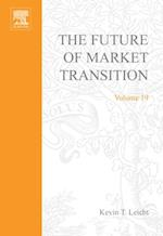 Future of Market Transition (RESEARCH IN SOCIAL STRATIFICATION AND MOBILITY)