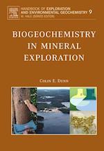 Biogeochemistry in Mineral Exploration af Dunn