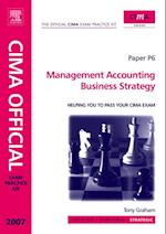 CIMA Exam Practice Kit Management Accounting Business Strategy (CIMA Strategic Level 2008)