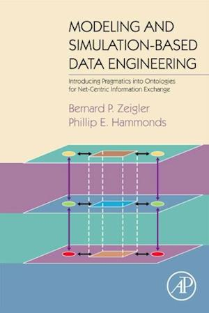 Modeling & Simulation-Based Data Engineering af Phillip E Hammonds