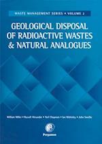 Geological Disposal of Radioactive Wastes and Natural Analogues (Waste Management)