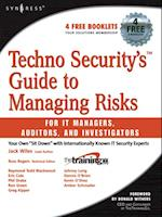 Techno Security's Guide to Managing Risks for IT Managers, Auditors, and Investigators af Drake
