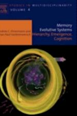 Memory Evolutive Systems; Hierarchy, Emergence, Cognition (Studies in Multidisciplinarity)