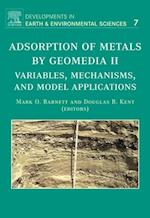 Adsorption of Metals by Geomedia II (Developments in Earth and Environmental Sciences)