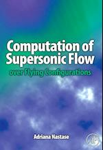 Computation of Supersonic Flow over Flying Configurations