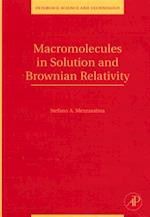 Macromolecules in Solution and Brownian Relativity (Interface Science and Technology)
