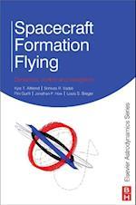 Spacecraft Formation Flying (Elsevier Astrodynamics Series)