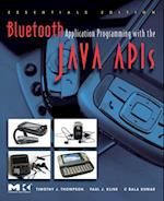 Bluetooth Application Programming with the Java APIs Essentials Edition (Morgan Kaufmann Series in Networking)