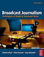 Broadcast Journalism af Andrew Boyd