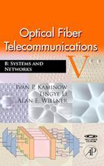 Optical Fiber Telecommunications VB (Optics And Photonics)