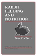 Rabbit Feeding and Nutrition (Animal Feeding and Nutrition)