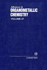 Advances in Organometallic Chemistry (ADVANCES IN ORGANOMETALLIC CHEMISTRY)