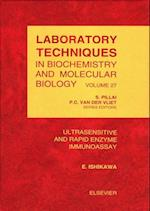 Ultrasensitive and Rapid Enzyme Immunoassay (LABORATORY TECHNIQUES IN BIOCHEMISTRY AND MOLECULAR BIOLOGY)