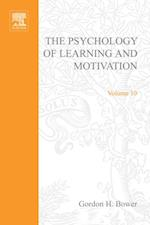 Psychology of Learning and Motivation (Psychology of Learning and Motivation)