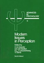 Modern Issues in Perception (ADVANCES IN PSYCHOLOGY)