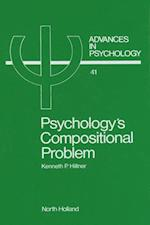 Psychology's Compositional Problem (ADVANCES IN PSYCHOLOGY)