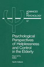 Psychological Perspectives of Helplessness and Control in the Elderly (ADVANCES IN PSYCHOLOGY)