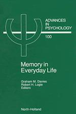 Memory in Everyday Life (ADVANCES IN PSYCHOLOGY)
