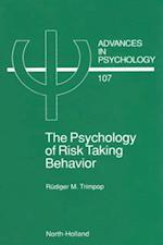 Psychology of Risk Taking Behavior (ADVANCES IN PSYCHOLOGY)