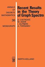 Recent Results in the Theory of Graph Spectra (ANNALS OF DISCRETE MATHEMATICS)