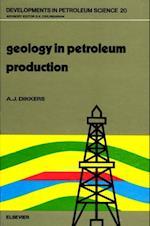 Geology in Petroleum Production (Developments in Petroleum Science)