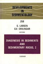 Diagenesis in Sediments and Sedimentary Rocks, Volume 2 (DEVELOPMENTS IN SEDIMENTOLOGY)