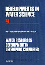 Water Resources Development in Developing Countries (DEVELOPMENTS IN WATER SCIENCE)