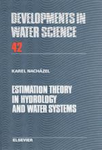 Estimation Theory in Hydrology and Water Systems (DEVELOPMENTS IN WATER SCIENCE)