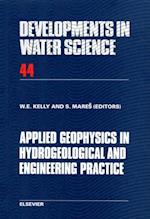 Applied Geophysics in Hydrogeological and Engineering Practice (DEVELOPMENTS IN WATER SCIENCE)