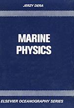 Marine Physics (ELSEVIER OCEANOGRAPHY SERIES)