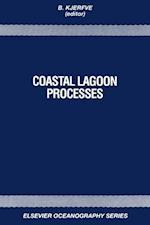 Coastal Lagoon Processes (ELSEVIER OCEANOGRAPHY SERIES)