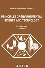 Principles of Environmental Science and Technology (STUDIES IN ENVIRONMENTAL SCIENCE)