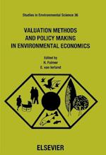 Valuation Methods and Policy Making in Environmental Economics (STUDIES IN ENVIRONMENTAL SCIENCE)