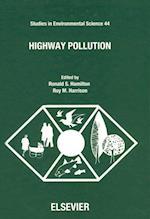 Highway Pollution (STUDIES IN ENVIRONMENTAL SCIENCE)