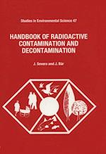 Handbook of Radioactive Contamination and Decontamination (STUDIES IN ENVIRONMENTAL SCIENCE)