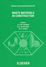 Waste Materials in Construction (STUDIES IN ENVIRONMENTAL SCIENCE)