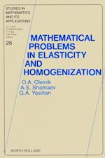 Mathematical Problems in Elasticity and Homogenization (STUDIES IN MATHEMATICS AND ITS APPLICATIONS)