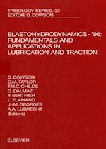 Elastohydrodynamics - '96 (Tribology and Interface Engineering)