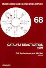 Catalyst Deactivation 1991 (STUDIES IN SURFACE SCIENCE AND CATALYSIS)