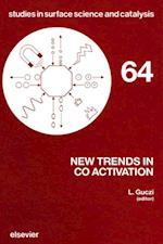 New Trends in CO Activation (STUDIES IN SURFACE SCIENCE AND CATALYSIS)