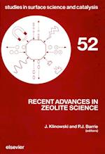 Recent Advances in Zeolite Science (STUDIES IN SURFACE SCIENCE AND CATALYSIS)