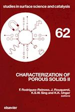 Characterization of Porous Solids II (STUDIES IN SURFACE SCIENCE AND CATALYSIS)