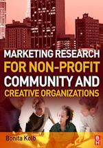 Marketing Research for Non-profit, Community and Creative Organizations af Bonita Kolb
