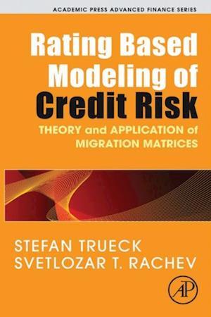 Rating Based Modeling of Credit Risk af Stefan Trueck