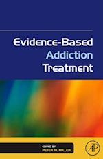 Evidence-Based Addiction Treatment