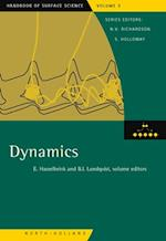 Dynamics (Handbook of Surface Science)