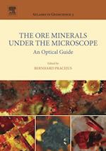 Ore Minerals Under the Microscope (Atlases In Geoscience)