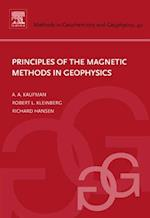 Principles of the Magnetic Methods in Geophysics (METHODS IN GEOCHEMISTRY AND GEOPHYSICS)