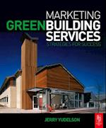 Marketing Green Building Services af Jerry Yudelson