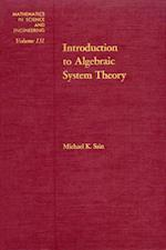 Introduction to Algebraic System Theory (MATHEMATICS IN SCIENCE AND ENGINEERING)